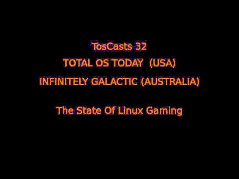 State of Linux Gaming Tostoday USA, Infinitely Galactic Australia