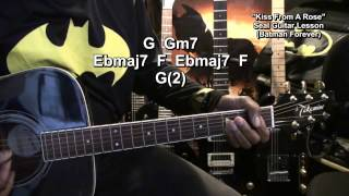Seal KISS FROM A ROSE Guitar Lesson Batman Forever Sound Track EricBlackmonMusicHD
