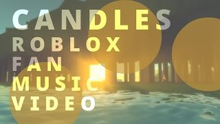 Candles - Morgan Page [Roblox Fan Music Video]