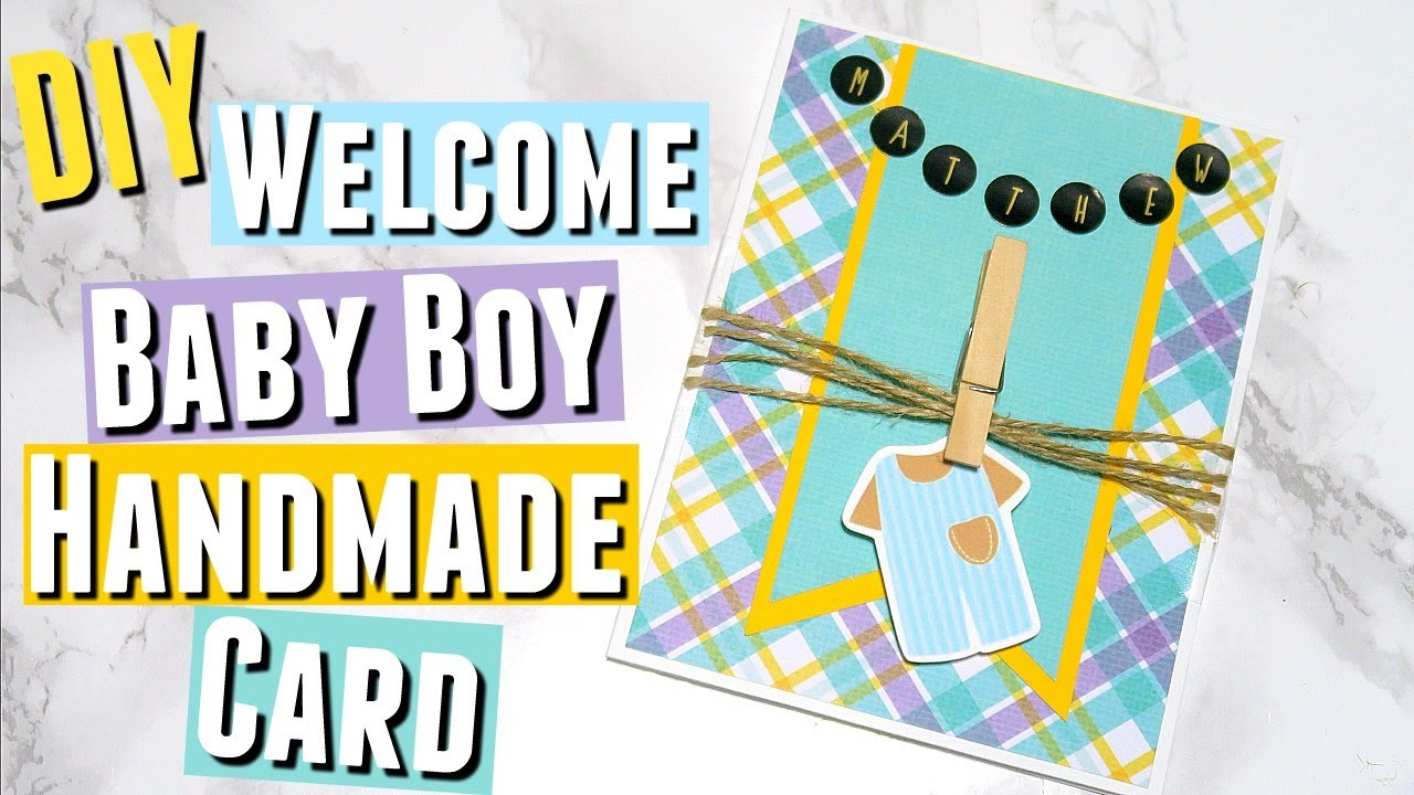 Diy Handmade Welcome Baby Boy Greeting Card Cardmaking Welcome Baby