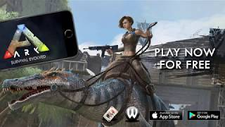 ARK: Survival Evolved iOS & Android Trailer