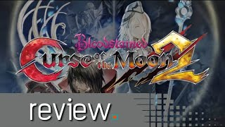 Bloodstained: Curse of the Moon 2 Review - Noisy Pixel