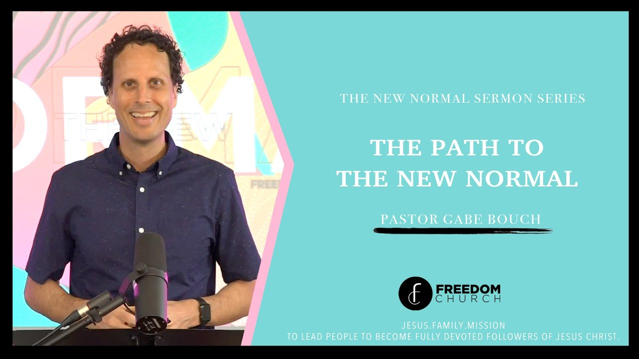 The New Normal || The Path || Gabriel Bouch