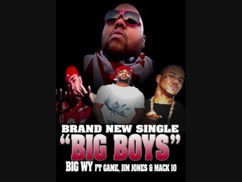 Big WY-Big Boys ft Mack10, Jim Jones, Game & TQ