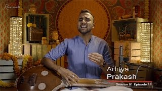 MadRasana Unplugged Season 01 Episode11 - Aditya Prakash