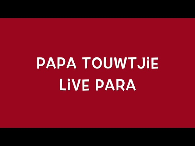 Touwtjie live Para