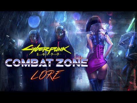 Cyberpunk 2077 Lore - Combat Zone