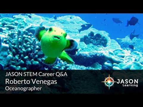 Roberto Venegas, Oceanographer: JASON STEM Career Q&A