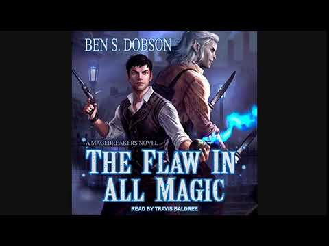 The Flaw In All Magic - Magebreakers Book 1 - Fantaysy Audiobook