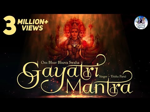POPULAR GAYATRI MANTRA 108 TIMES - OM BHUR BHUVA SWAHA LYRICS | VERY BEAUTIFUL SONG ( FULL SONG )