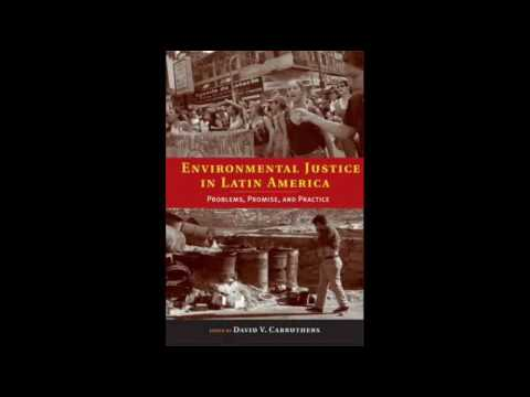 Environmental Justice in Latin America Problems, Promise and Practice Urban and Industria Environmen