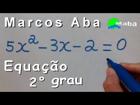 EQUAÇÃO DO SEGUNDO GRAU - Com prof. Marcos Aba