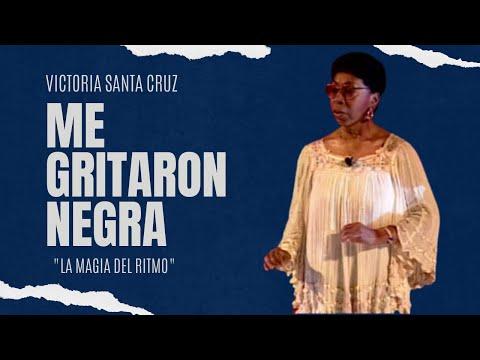 Victoria Santa Cruz - Me gritaron negra (musical)