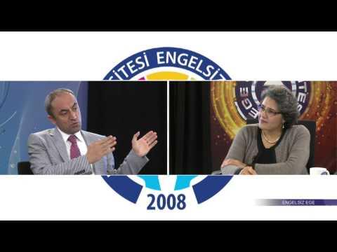 Ege'den Sağlık Engelsiz Ege Programı 6.Bölüm (Ege Üniversitesi TV)