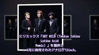 Japan News: 石野卓球によるTM NETWORK「GET WILD」の新たなリミックス...
