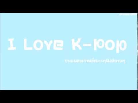 I Love K-Pop - รวมเพลงเกาหลีเพราะๆฟังสบายๆ EP.1