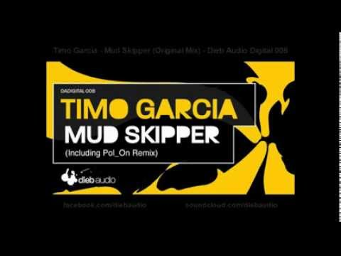 Timo Garcia - Mud Skipper (Original Mix) - Dieb Audio Digital 008