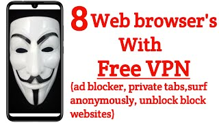 8 Web browsers with Free unlimited VPN ||latest 2020||unblock block websites,Ad blocker,secure,etc. screenshot 5