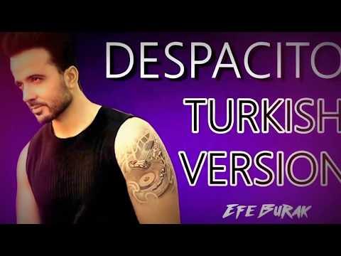 despacito türkçe versiyonu