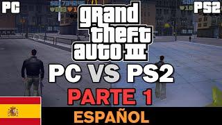 GTA III - PS2 VS PC [Parte 1] [Comparación] [Spanish]