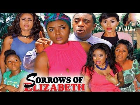 Sorrows Of Elizabeth Season 1   - 2016 Latest Nigerian Nollywood Movie