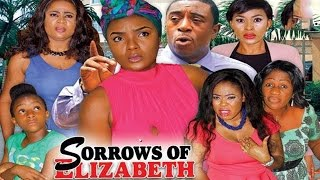 Sorrows Of Elizabeth Season 1   - 2016 Latest Nigerian Nollywood Movie