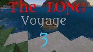 Minecraft Solo Let's Play - The Long Voyage Part C (12)