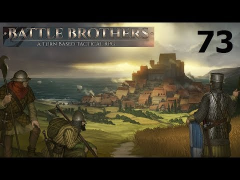 Let's Play Battle Brothers - Ep. 73: The Butcher's Bill