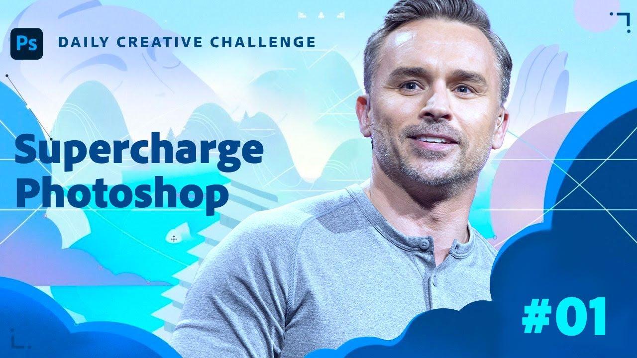 Photoshop Daily Creative Challenge -  Supercharge Photoshop