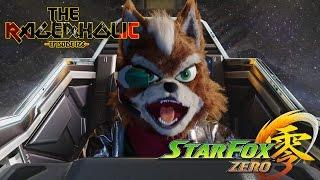 STAR FOX ZERO - The Rageaholic