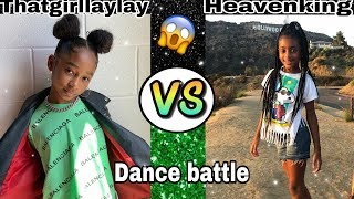 Thatgirllaylay vs heavenking (dance battle) must watch 🔥