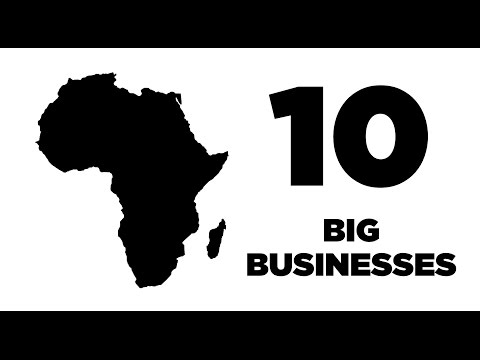 10 Big Business in Africa (excluding SA)
