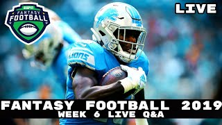2019 Fantasy Football Advice - Live Q&A Answering Your Week 6 Fantasy Football Questions