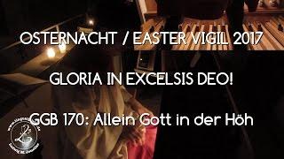 GGB 170: Osternacht 2017 - Feierliches Gloria!