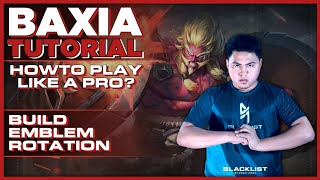 Baxia Tutorial | How to play like a pro? Baxia Complete Guide