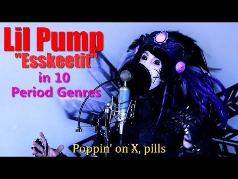 Lil Pump- 'ESSKEETIT' Performed in 10 Period Genres