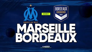 🔴 MARSEILLE - BORDEAUX // ClubHouse ( om vs girondins )