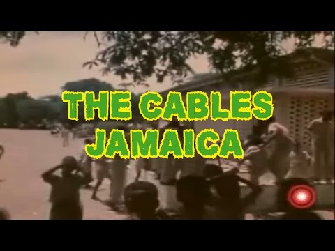 The Cables - Jamaica