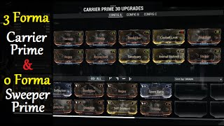 Warframe Builds - Carrier Prime (3 Forma) & Sweeper Prime (0 Forma)