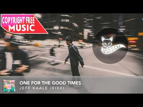 Jeff Kaale (XIXX) - One For The Good Times [Royalty Free Stock Music]