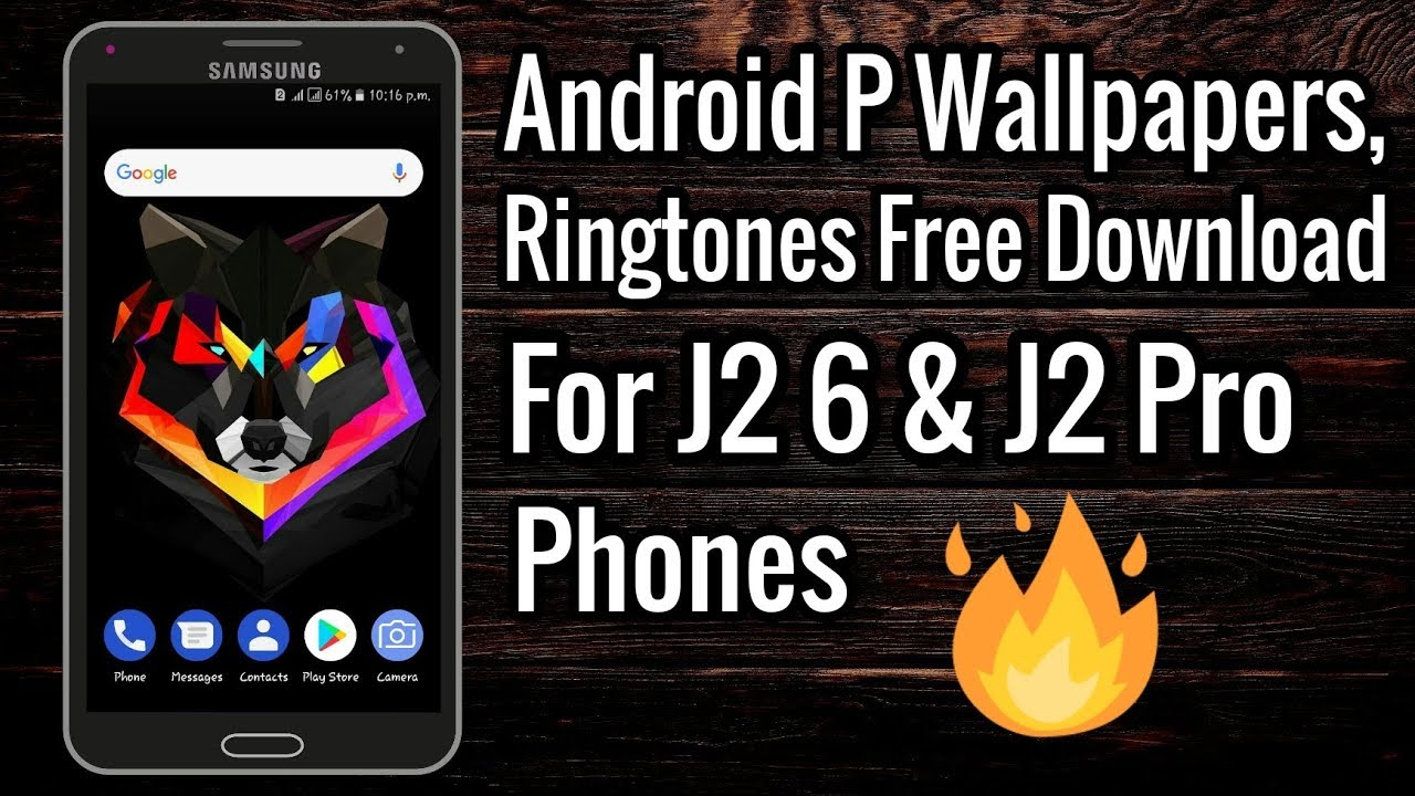 J2 2016 J2 Pro Phones Free Download Android P Wallpapers