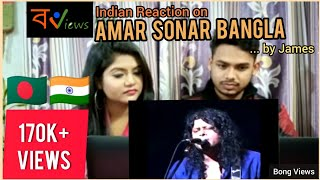 Indian reacts on Bangladeshi video song | Amar Sonar Bangla By James