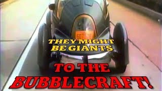 They Might Be Giants & The Elegant Too - To The Bubblecraft! (music video)