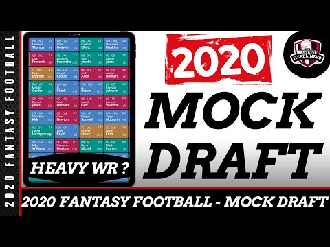 Fantasy Football Mock Draft - 2020 Mock Draft With Player Analysis - Should You Go Heavy WR ?