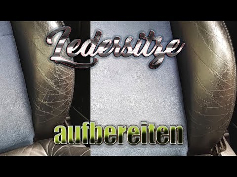 Ledersitze aufbereiten Anleitung | Colourlock Leder Fresh Tönung | Leder Risse reparieren