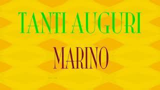 Tanti Auguri Marino - Buon compleanno - Happy Birthday