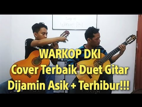 Warkop DKI - Classical Guitar Duet. By Yanuar Adhe dan Agus