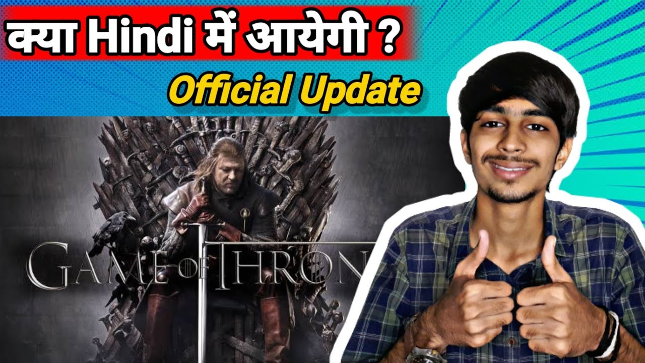 Download Game Of Thrones Hindi Dubbed Update | Game Of Thrones In Hindi | Got Hindi Dubbed Release Date |