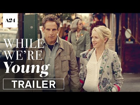 While We're Young trailers