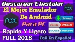 Como Descargar E Instalar El Mejor Emulador DE Android Mas Rapido y Ligero Para PC 2019